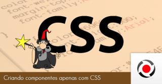 Criando componentes apenas com CSS