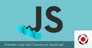 Entenda o que são Closures em JavaScript