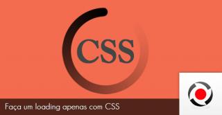 Faça um loading apenas com CSS