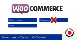 remover-campos-do-checkout-do-woocommerce