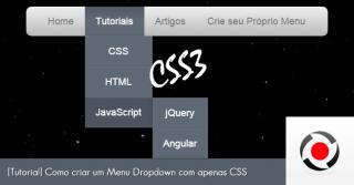 [Tutorial] Como criar um Menu Dropdown com apenas CSS