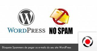 Aprenda a bloquear Spammers de pegar os e-mails do seu site WordPress