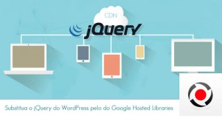 Substitua o jQuery do WordPress (local) pelo jQuery do Google Hosted Libraries